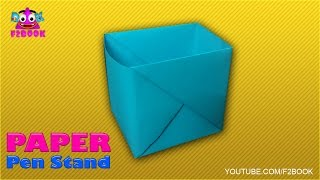 How to Make Pen Stand || Origami Learning Paper Instructions