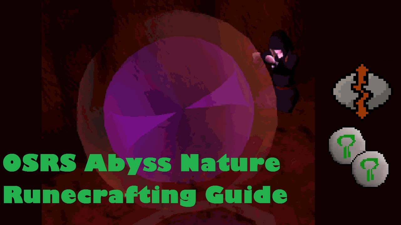 OSRS Abyss Nature Runecrafting Guide