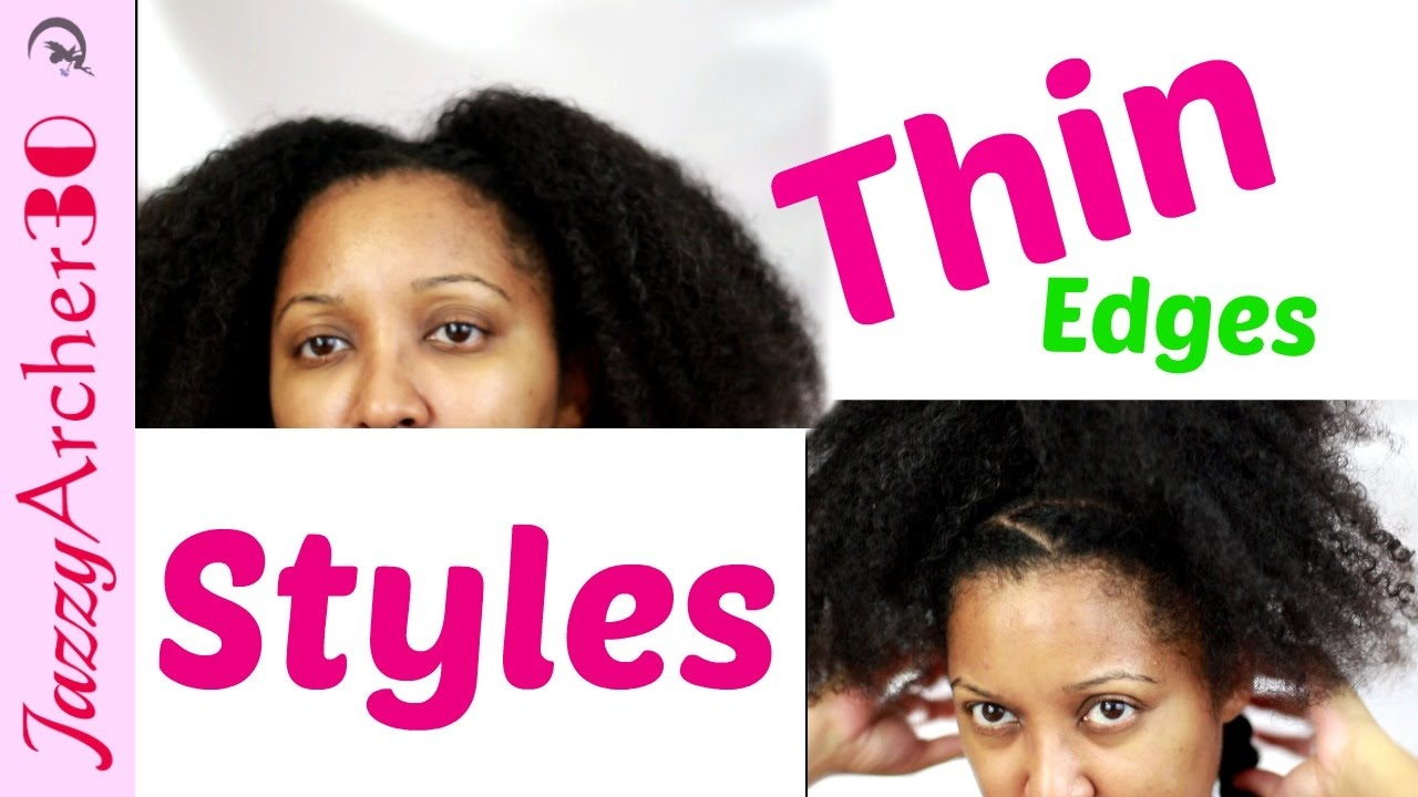 how to: hairstyles for thinning edges - afro