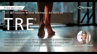 【Re:Fresh陪你心靈抗疫】線上教室內容重溫| An Intro to TRE & Your Nervous System
