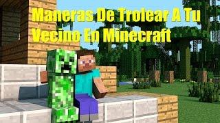 Maneras De Trolear A Tu Vecino En Minecraft 1#
