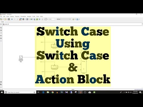 Simulink Tutorial - 56 - Switch Case Using Switch Case & Action Subsystem