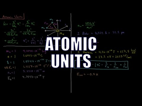 Quantum Chemistry 9.1 - Atomic Units