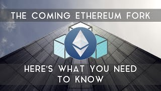 ETHEREUM FORK | Here's what you need to know