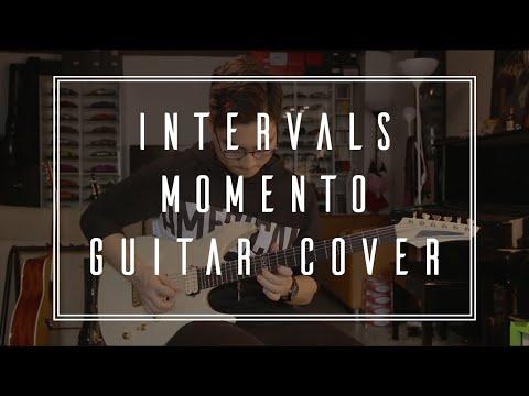 INTERVALS // Momento // Full Guitar Cover