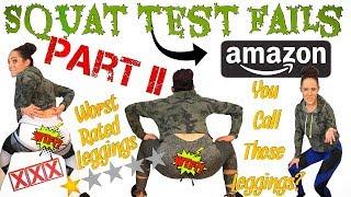 SQUAT TEST FAILS: AMAZON EDITION! The most see through legging…