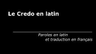Chants chrétiens. Le Credo (en latin avec paroles et traduction)