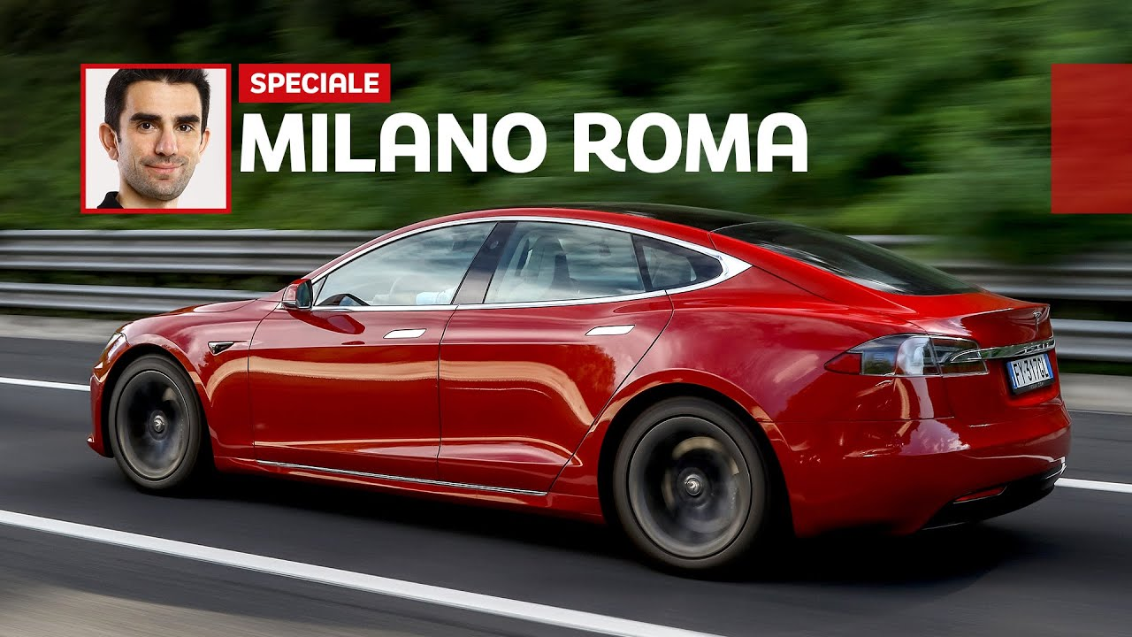 Milano-Roma in TESLA: quanto tempo serve e quanto costa con la Model S