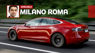 "Milano-Roma in TESLA: quanto tempo serve e quanto costa con la Model S ""Raven"""