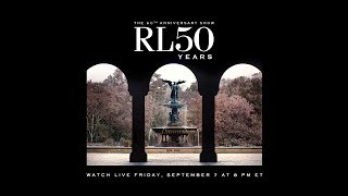 RALPH LAUREN - The 50th Anniversary Show