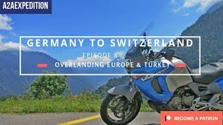 Overlanding Europe and Turkey. EP 8. Germany and Switzerland. Alpine Paradise!