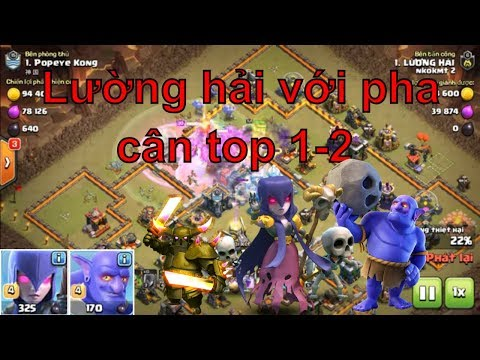 NMT | Clash of clans | Bowler witch viết lại huyền thoại TH 12