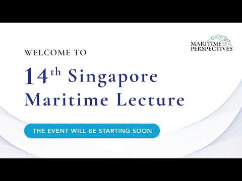 Maritime Perspectives: Singapore Maritime Lecture