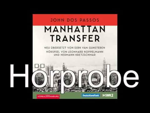 Manhattan Transfer YouTube Hörbuch Trailer auf Deutsch