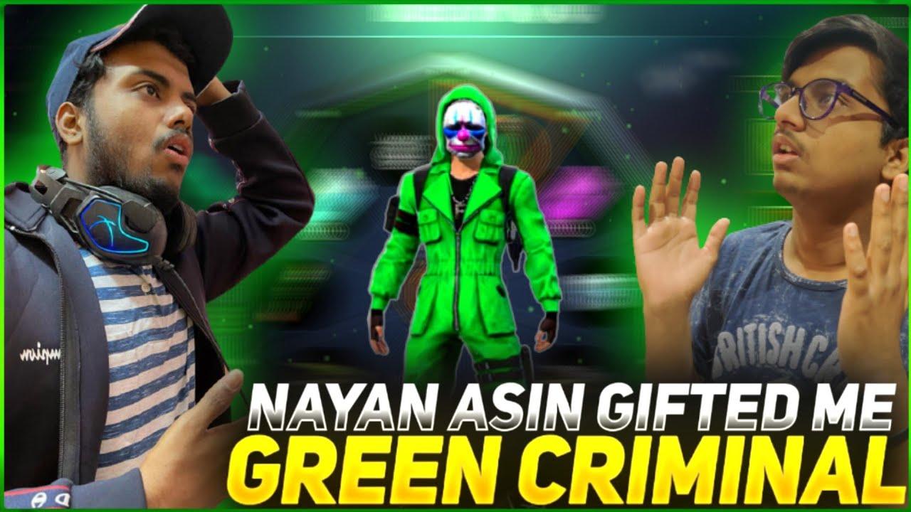 Download NAYAN ASIN GIFTED ME GREEN CRIMINAL BUNDLE 😱 RAREST BUNDLE OF FREE FIRE 🥺 GARENA FREE FIRE