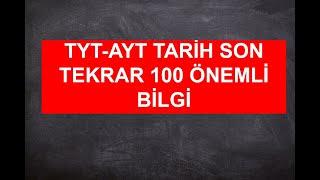TYT-AYT TARİH SINAV ÖNCESİ 100 ÖNEMLİ BİLGİ/SELAMİ YALÇIN