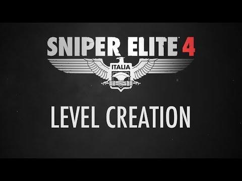 Sniper Elite 4 - Level Creation