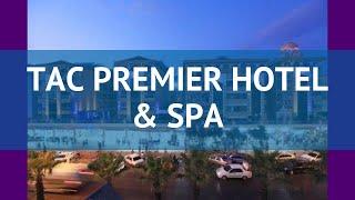 TAC PREMIER HOTEL & SPA 4 Турция Алания обзор – отель ТАК ПРЕМЬЕР ХОТЕЛ ЭНД СПА 4 Алания видео обзор