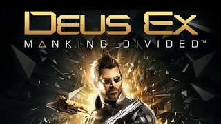 My Library A-Z: Deus Ex: Mankind Divided