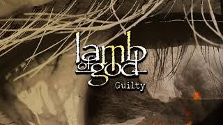 Lamb Of God - Guilty (instrumental)