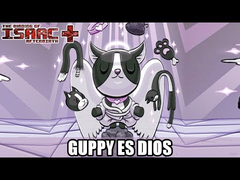 ¡GUPPY ES DIOS! (EPIC RUN) - Isaac Afterbirth+