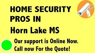 Best Home Security System Companies in Horn Lake MS