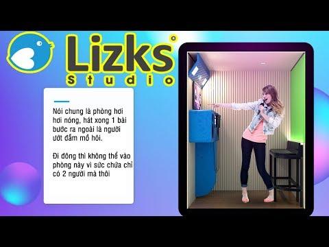 Lizks Studio✅trải nghiệm và đánh giá nhanh chất lượng phòng karaoke