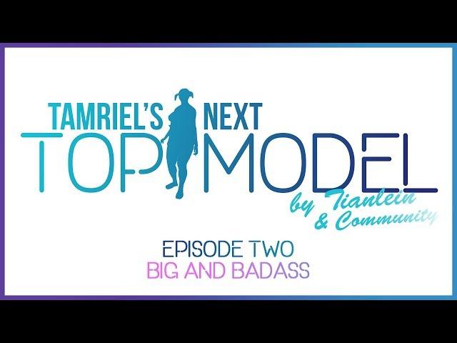 ESO: Tamriels next Topmodel-[Episode 2 - Big&Badass]-ESO Fashion Show for the Elder Scrolls Online