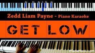 Zedd Liam Payne - Get Low - LOWER Key (Piano Karaoke / Sing Along)