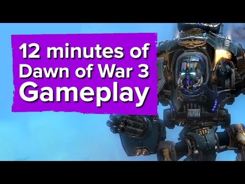 12 минут геймплея Dawn of War 3