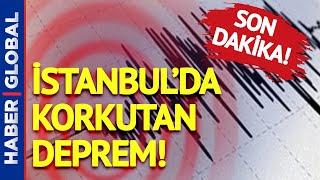 İstanbul'da Korkutan Deprem! İşte AFAD'dan İlk Açıklama