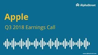 Apple Earnings Call Q3 2018 (AAPL)