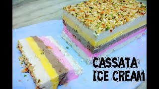 Yummy Cassata Ice Cream Recipe in Hindi | 5 layered Cassata | Ice Cream Sandwich | Ice Cream Cake