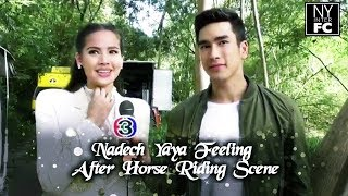 [ENG SUB] Nadech Yaya Feeling After Horse Riding Scene