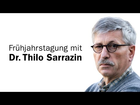 Frühjahrstagung mit Dr.Thilo Sarrazin