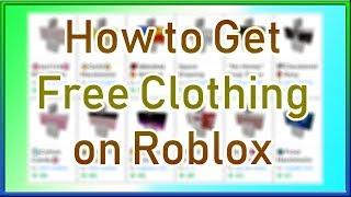 Comment obtenir des vêtements gratuits sur ROBLOX (fr) 2019 Septembre