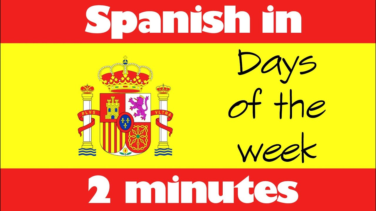 How do you say in the coming week in spanish