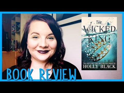 THE WICKED KING by Holly Black | Book Review Mp3