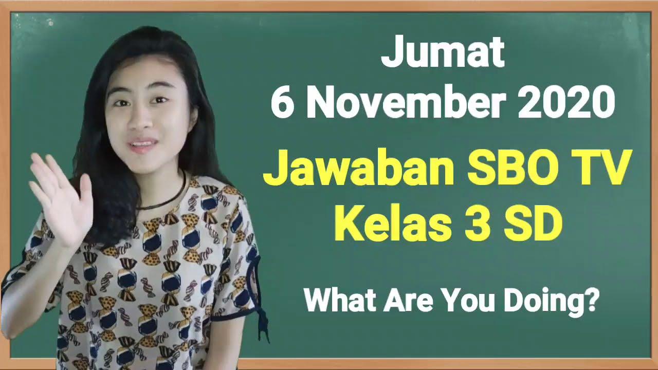 Kunci Jawaban SBO TV Kelas 3 SD Jumat 6…