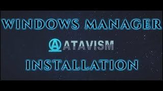 Atavism Online - Installation on Windows