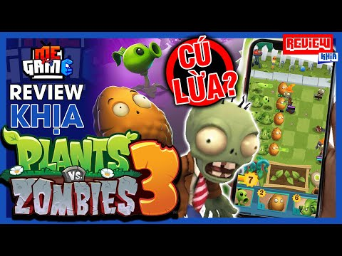 Review Khịa: Plants Vs Zombies 3 - Cú Lừa Từ Trùm Hút Máu EA | meGAME