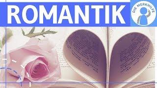 Romantik – Literaturepoche einfach erklärt – Merkmale, Literatur, Geschichte, Vertreter, Einteilung