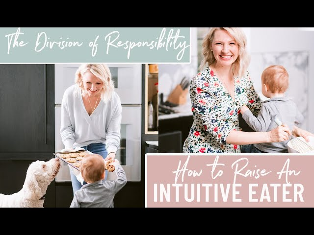 How to Raise a Healthy Intuitive Eater & Stop Picky Eating (Division of Responsibility of Feeding)