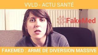 VVLD - #FakeMed : arme de diversion massive