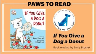 MOD Paws to Read: 'If You Give A Dog A Donut'