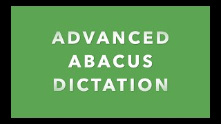 Advanced Abacus Dictation