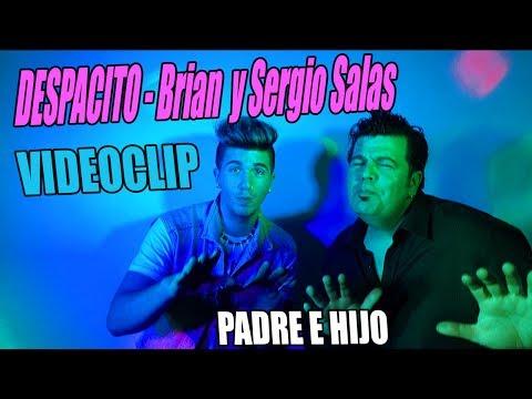 Despacito Videoclip - Sergio Salas y Brian Salas (Luis Fonsi ft. Daddy Yankee)