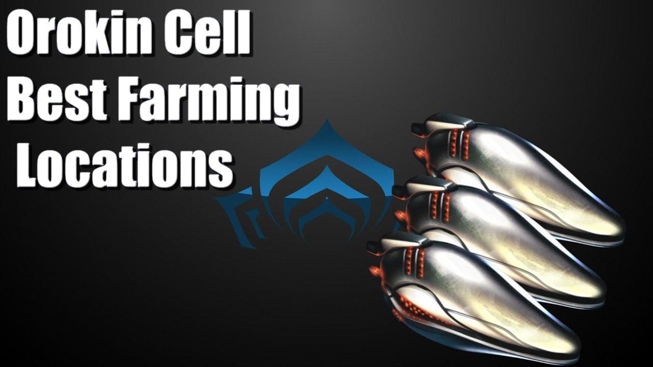 Best Place To Farm Orokin Cells 2020 Best Way To Get Orokin Cells In Warframe 2018   YouTube