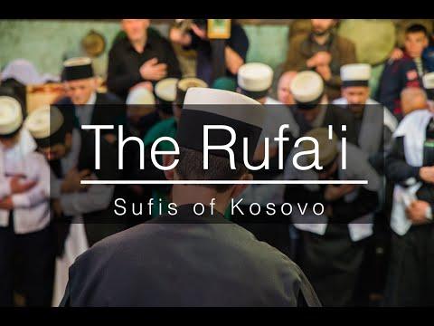 The Rufa'i Sufis of Kosovo