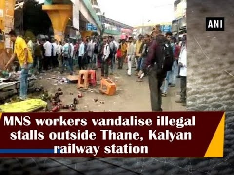 MNS workers vandalise illegal stalls outside Thane, Kalyan r
